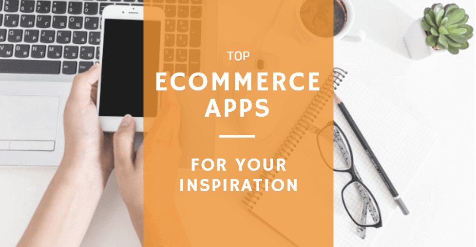 Top apps Ecommerce apps